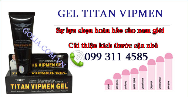 su-that-ve-gel-titan-vipmen
